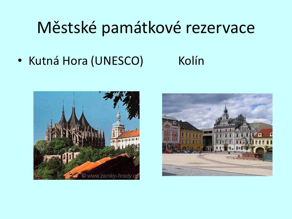 Městské památkové rezervace Kutná Hora (UNESCO) Kolín