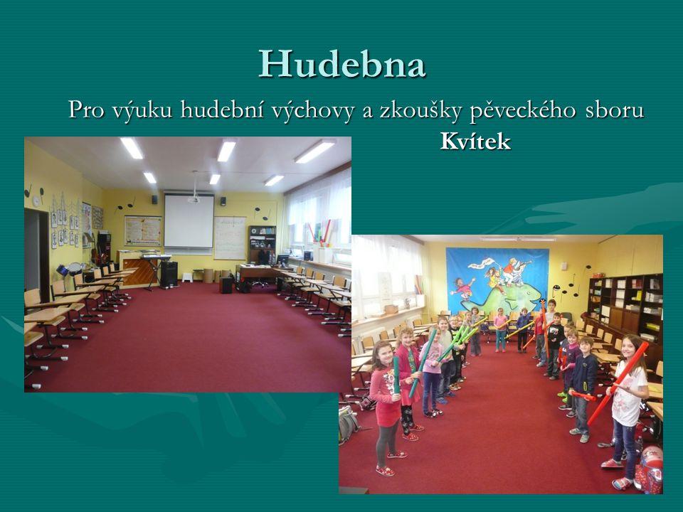 Hudebna Pro výuku hudební výchovy a zkoušky pěveckého sboru Kvítek
