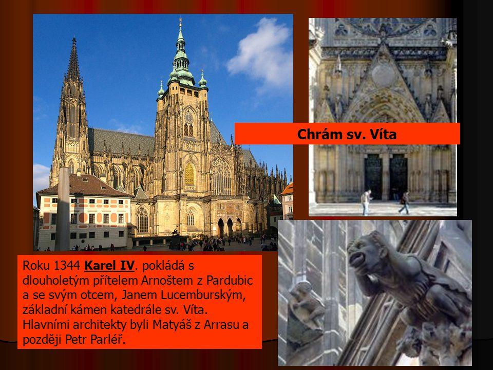 Chrám sv. Víta Roku 1344 Karel IV. pokládá s dlouholetým přítelem Arnoštem z Pardubic a se svým otcem, Janem Lucemburským, základní kámen katedrále sv