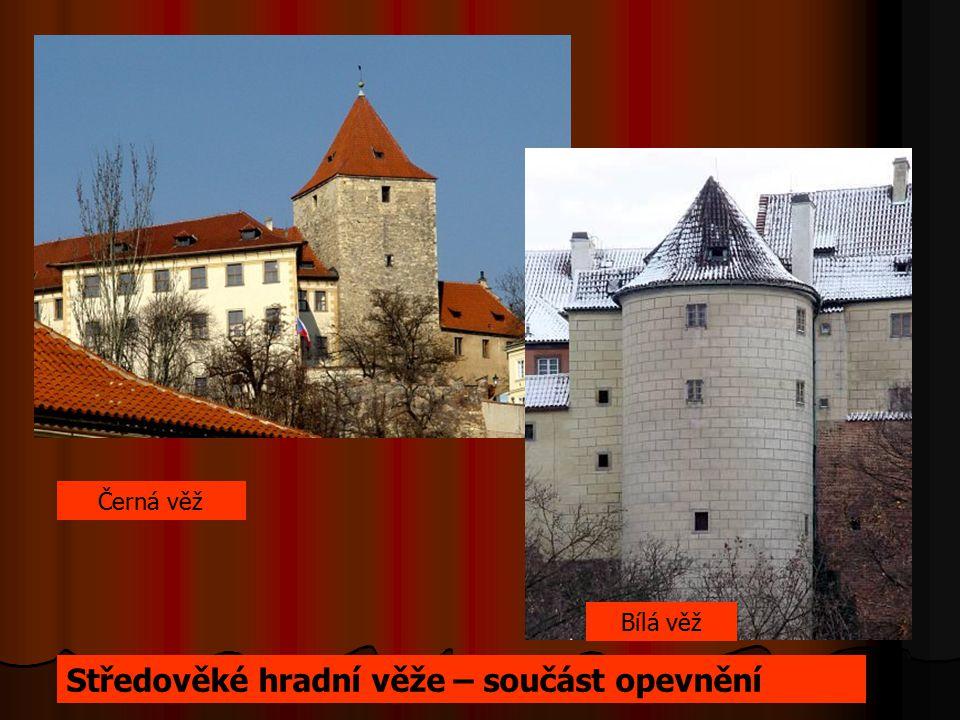 Černá věž Bílá věž Středověké hradní věže – součást opevnění
