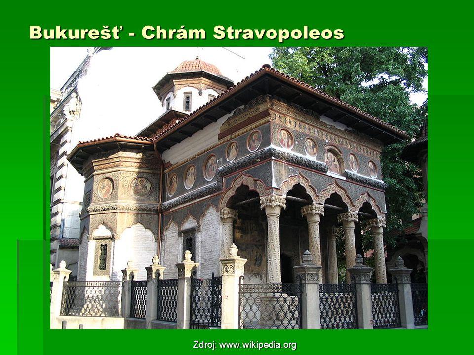 Bukurešť - Chrám Stravopoleos Zdroj: www.wikipedia.org