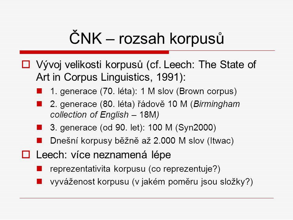 ČNK – rozsah korpusů  Vývoj velikosti korpusů (cf.