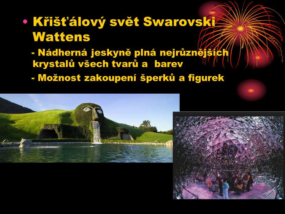 Křišťálový svět Swarovski Wattens - Nádherná jeskyně plná nejrůznějších krystalů všech tvarů a barev - Možnost zakoupení šperků a figurek
