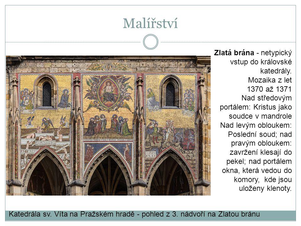 Katedrála sv. Víta na Pražském hradě - pohled z 3. nádvoří na Zlatou bránu Zlatá brána - netypický vstup do královské katedrály. Mozaika z let 1370 až