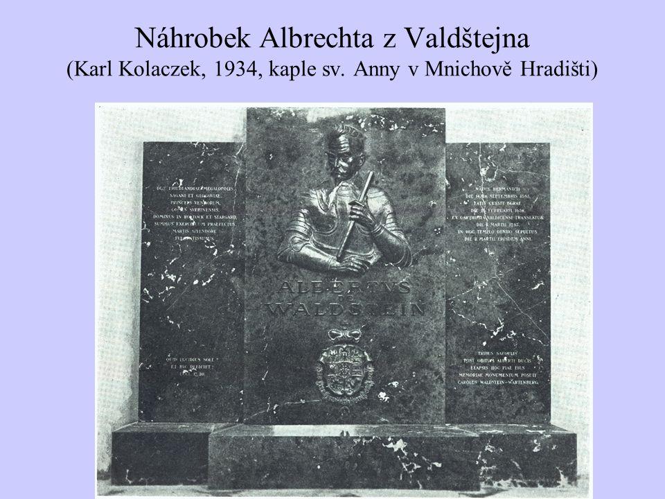 Náhrobek Albrechta z Valdštejna (Karl Kolaczek, 1934, kaple sv. Anny v Mnichově Hradišti)
