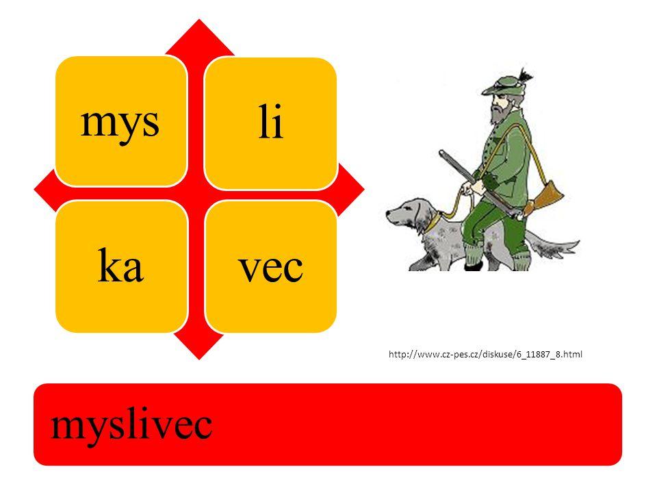 mys likavec myslivec http://www.cz-pes.cz/diskuse/6_11887_8.html
