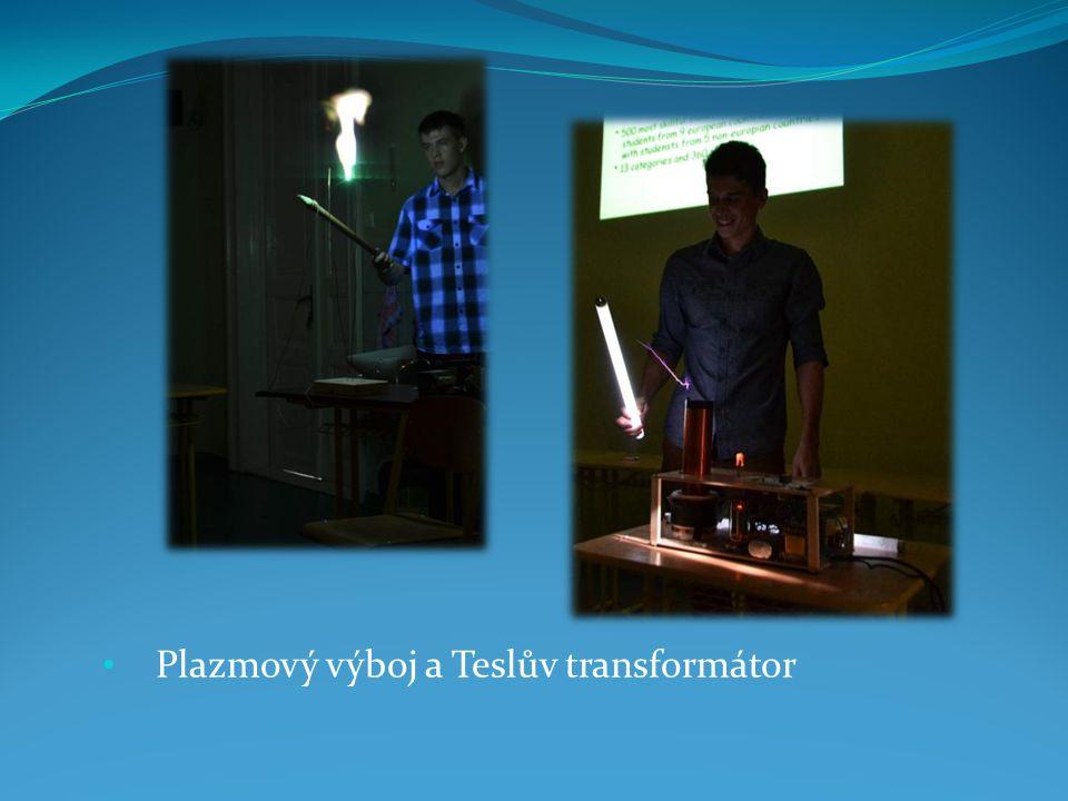 Plazmový výboj a Teslův transformátor