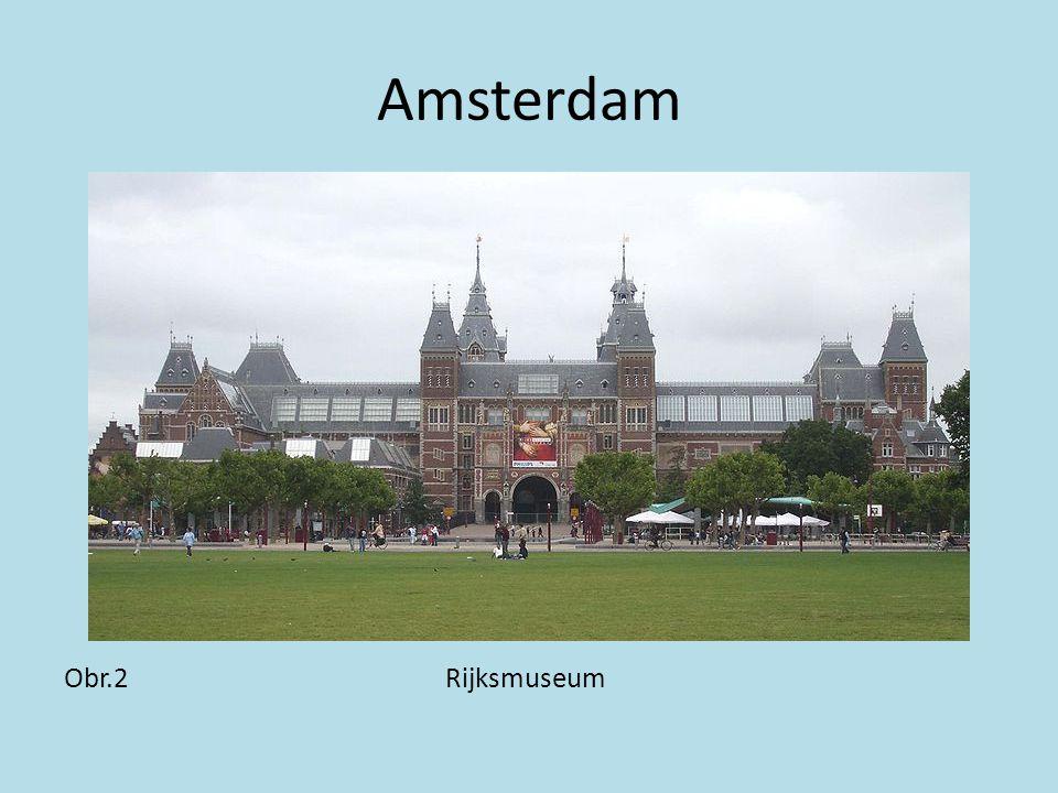 Amsterdam Obr.2 Rijksmuseum