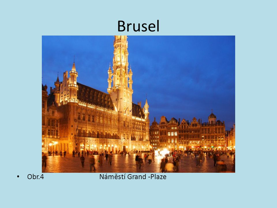 Brusel Obr.4 Náměstí Grand -Plaze