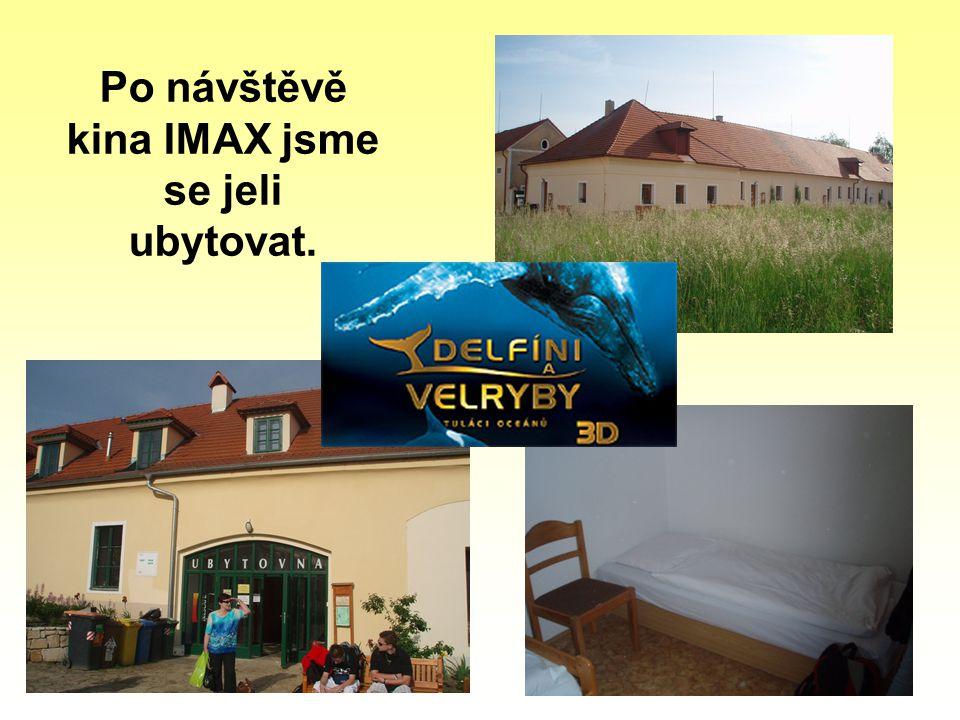 Po návštěvě kina IMAX jsme se jeli ubytovat.