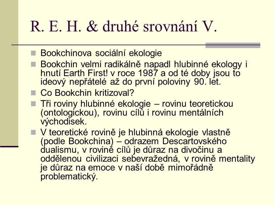R.E. H. & druhé srovnání V.