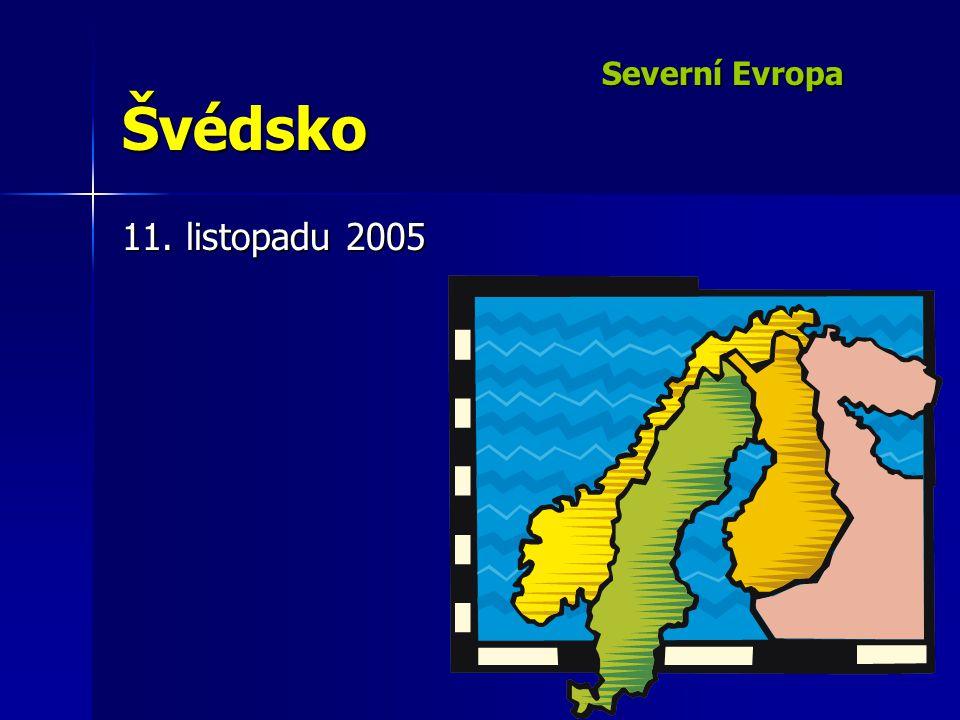 Severní Evropa Švédsko 11. listopadu 2005
