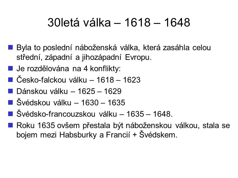 Česko-falcká válka – 1618 – 1623 V březnu roku 1618 byl do Prahy svolán sjezd nekatolických stavů, který zaslal císaři ostrou stížnost na porušování zemských svobod zakotvených v Majestátu.