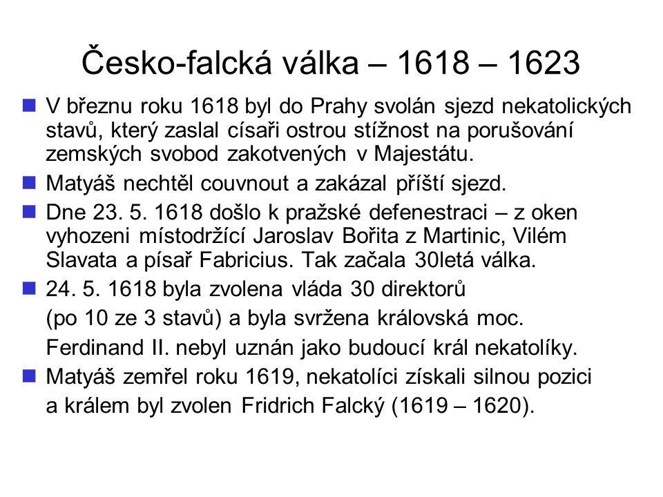 Česko-falcká válka – 1618 – 1623 Obr. 1 – Pražská defenestrace