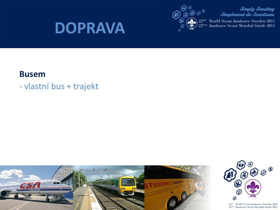 Busem - vlastní bus + trajekt DOPRAVA