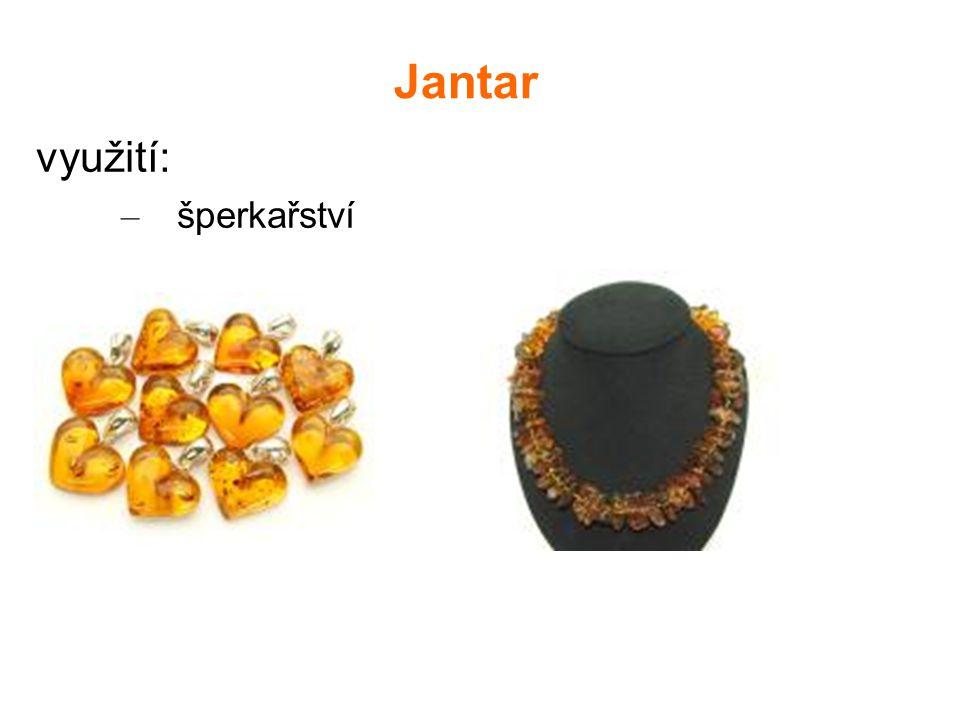 Jantar využití: – šperkařství
