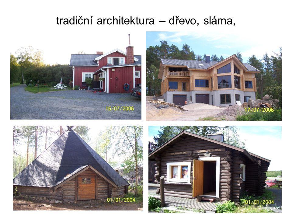 tradiční architektura – dřevo, sláma,