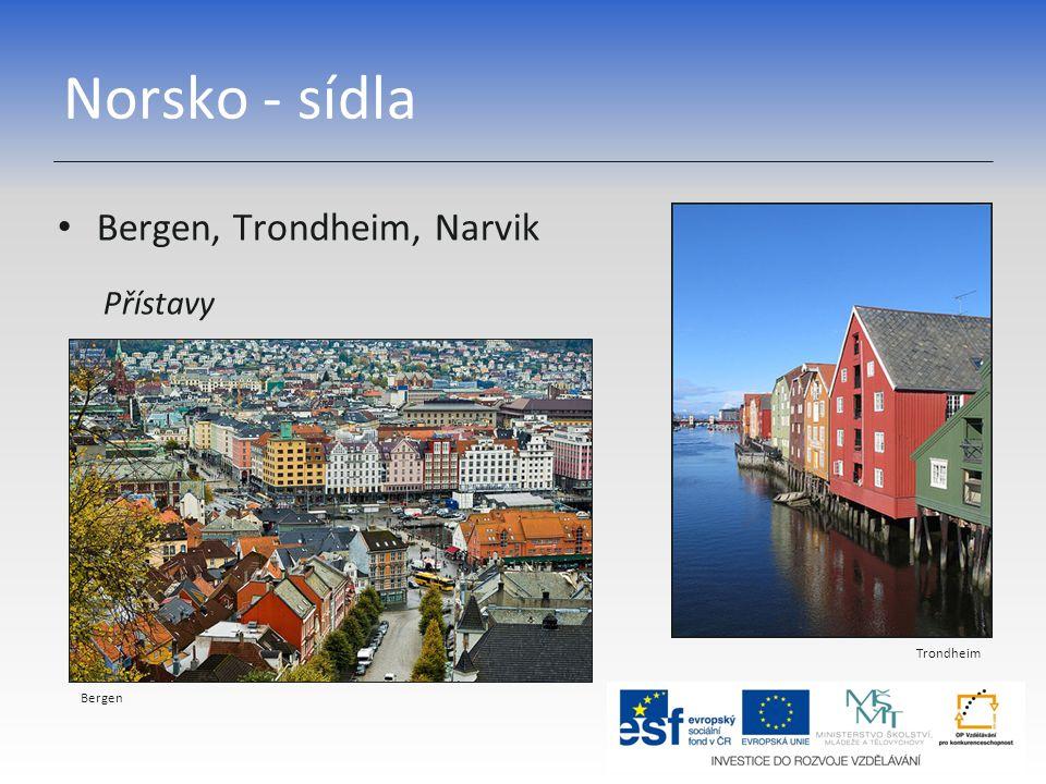 Norsko - sídla Bergen, Trondheim, Narvik Přístavy Trondheim Bergen