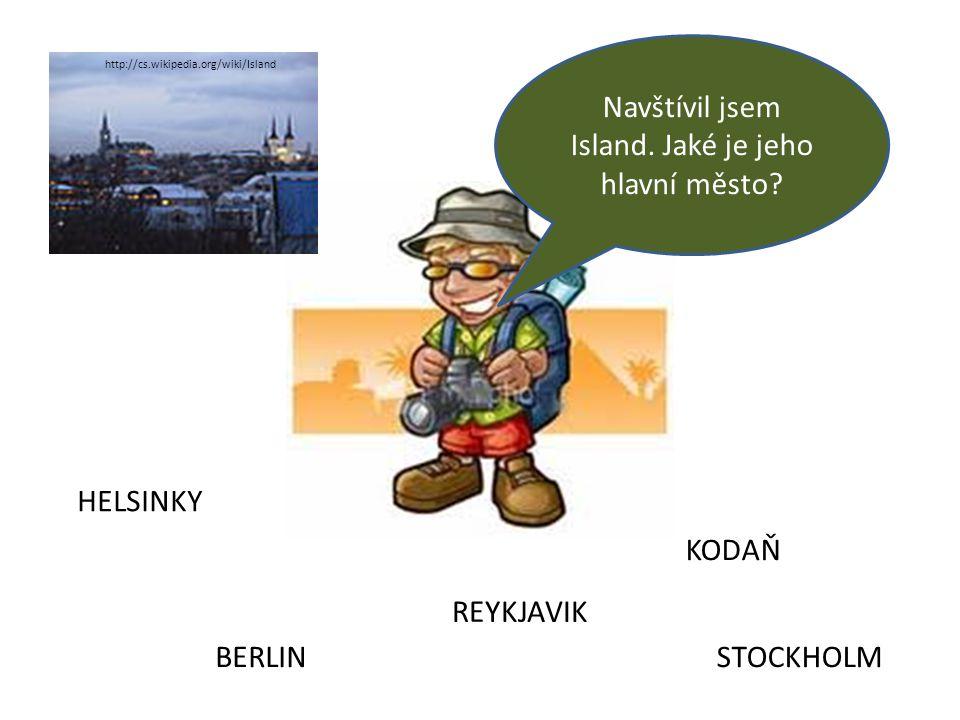 Navštívil jsem Island.Jaké je jeho hlavní město.