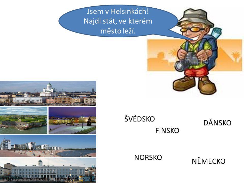 Jsem v Helsinkách.Najdi stát, ve kterém město leží.