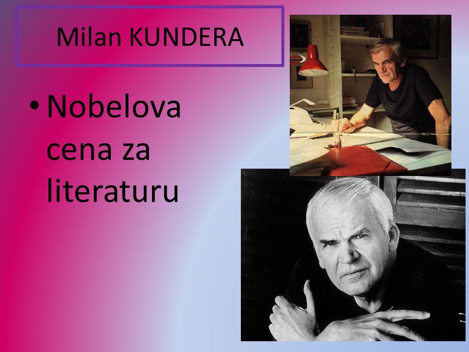 Milan KUNDERA Nobelova cena za literaturu