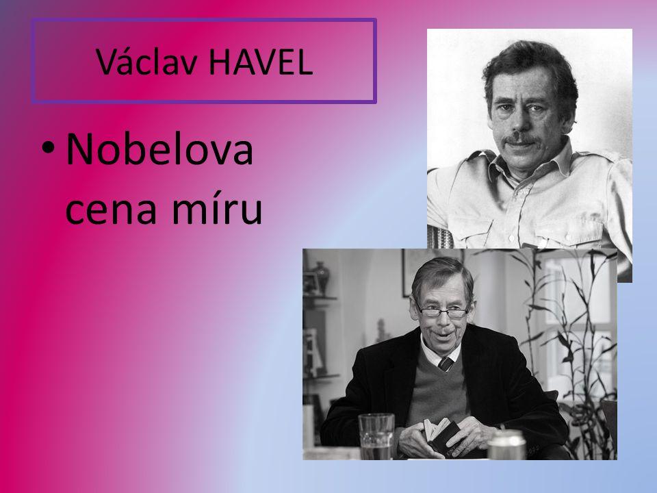 Václav HAVEL Nobelova cena míru