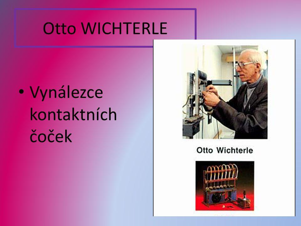 Otto WICHTERLE Vynálezce kontaktních čoček