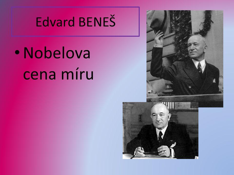 Edvard BENEŠ Nobelova cena míru
