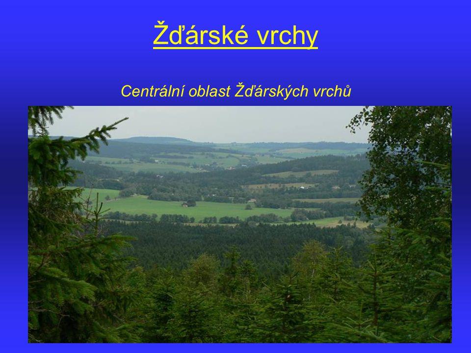 Žďárské vrchy Centrální oblast Žďárských vrchů