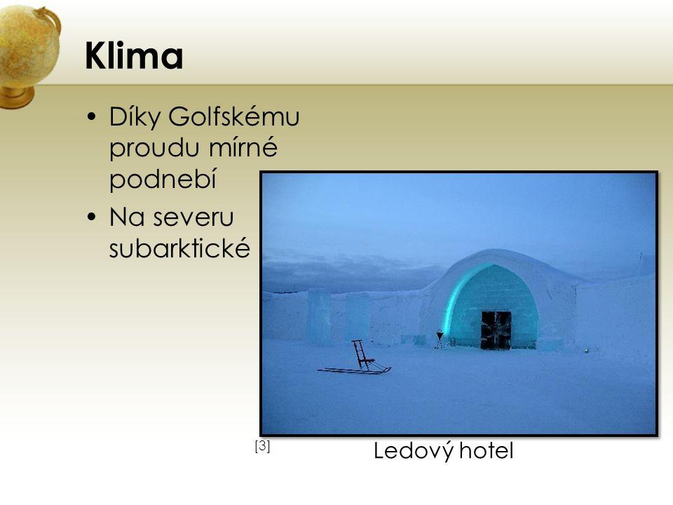 Klima Díky Golfskému proudu mírné podnebí Na severu subarktické [3][3] Ledový hotel