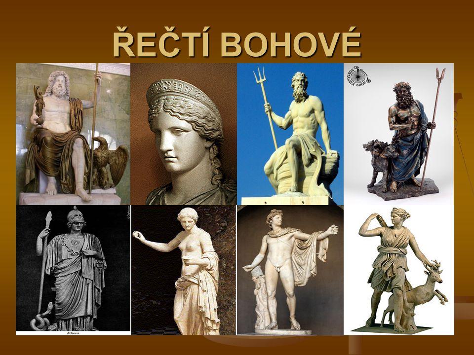 Zeus ( Jupiter) Héra (Juno) Poseidón (Neptun) Hádés (Pluto) Athéna (Minerva) Afrodité (Venuše) Apollón (Apollo) Artemis (Diana) Hermés (Merkur) Arés (Mars) Héfaistos (Vulkán) Dionýsos (Bacchus)