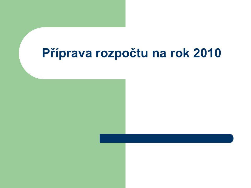Příprava rozpočtu na rok 2010