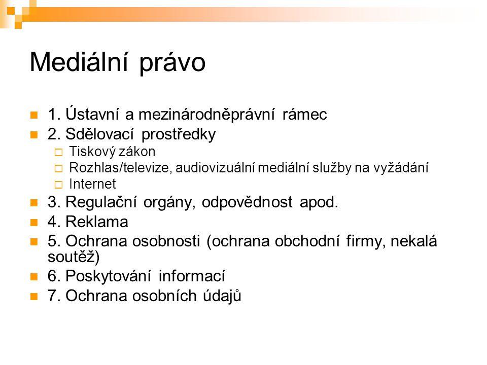 43 Další předpisy a regulační orgány Zákon č.483/1991 Sb., o České televizi Zákon č.