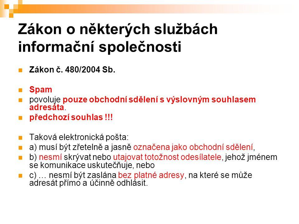 45 Zákon o některých službách informační společnosti Zákon č.