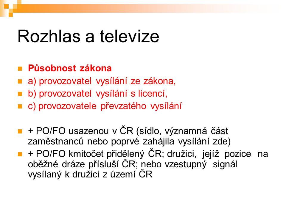 10 Rozhlas a televize RADA PRO ROZHLASOVÉ A TELEVIZNÍ VYSÍLÁNÍ - se sídlem v Praze.