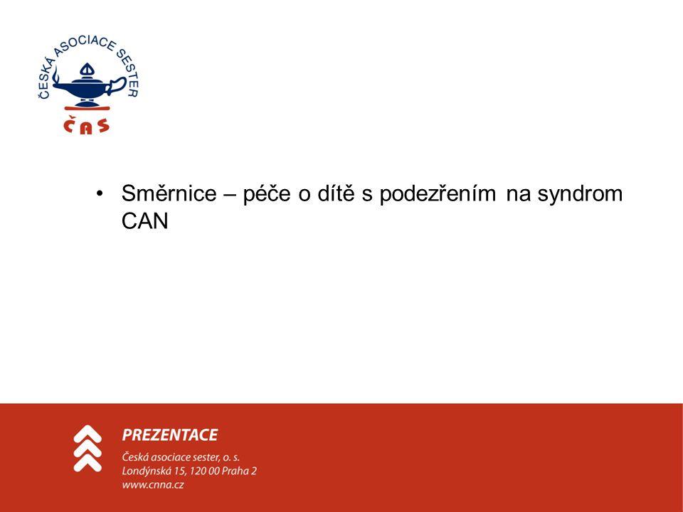Směrnice – péče o dítě s podezřením na syndrom CAN