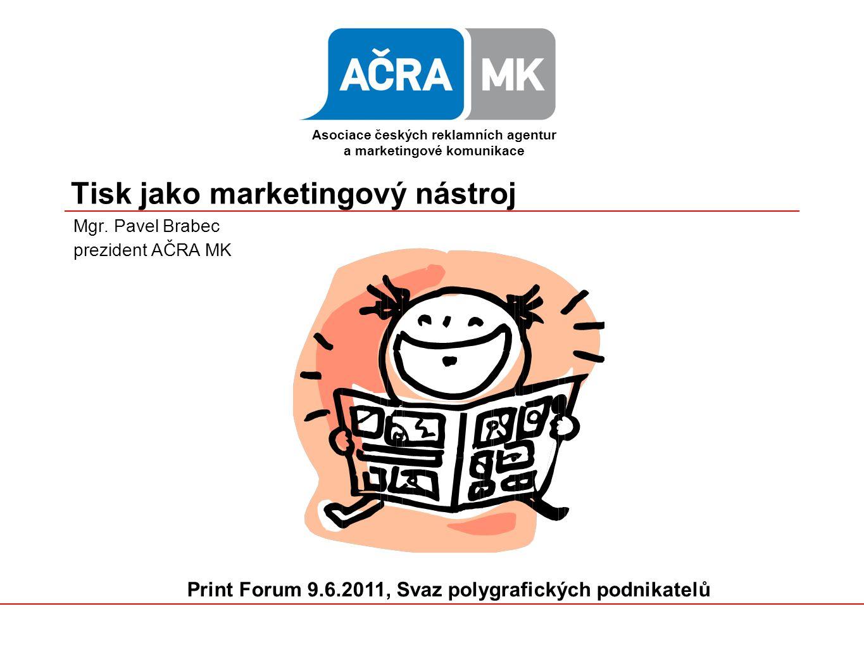 Tisk jako marketingový nástroj Mgr.