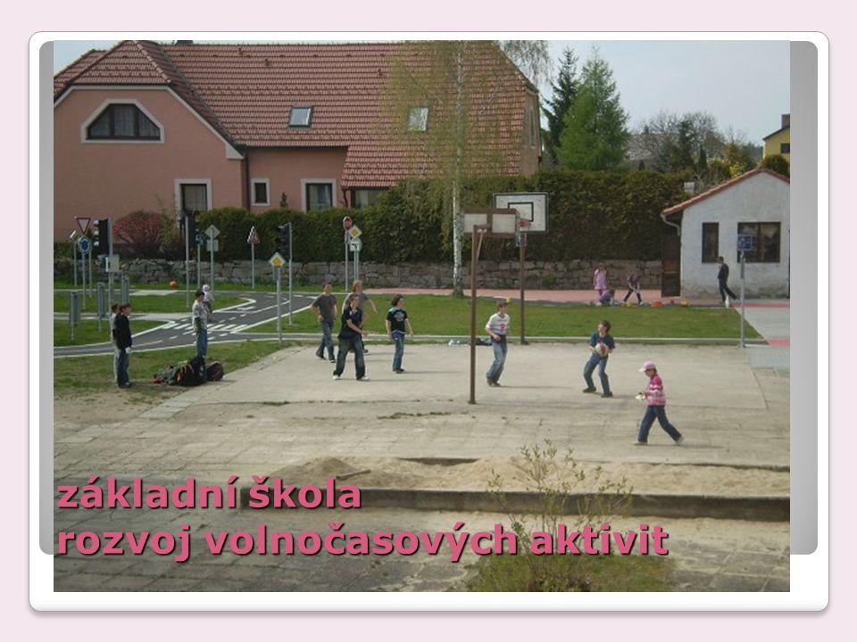 základní škola rozvoj volnočasových aktivit
