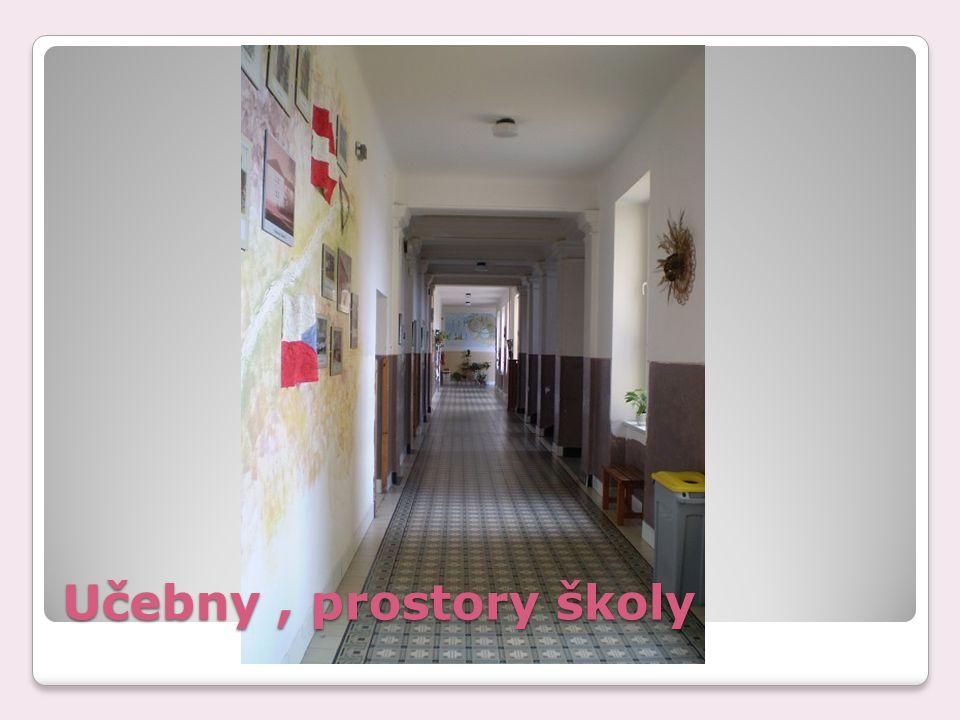 Učebny, prostory školy