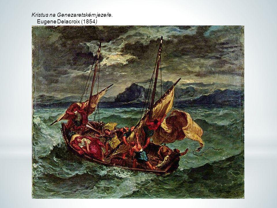 Kristus na Genezaretském jezeře. Eugene Delacroix (1854)
