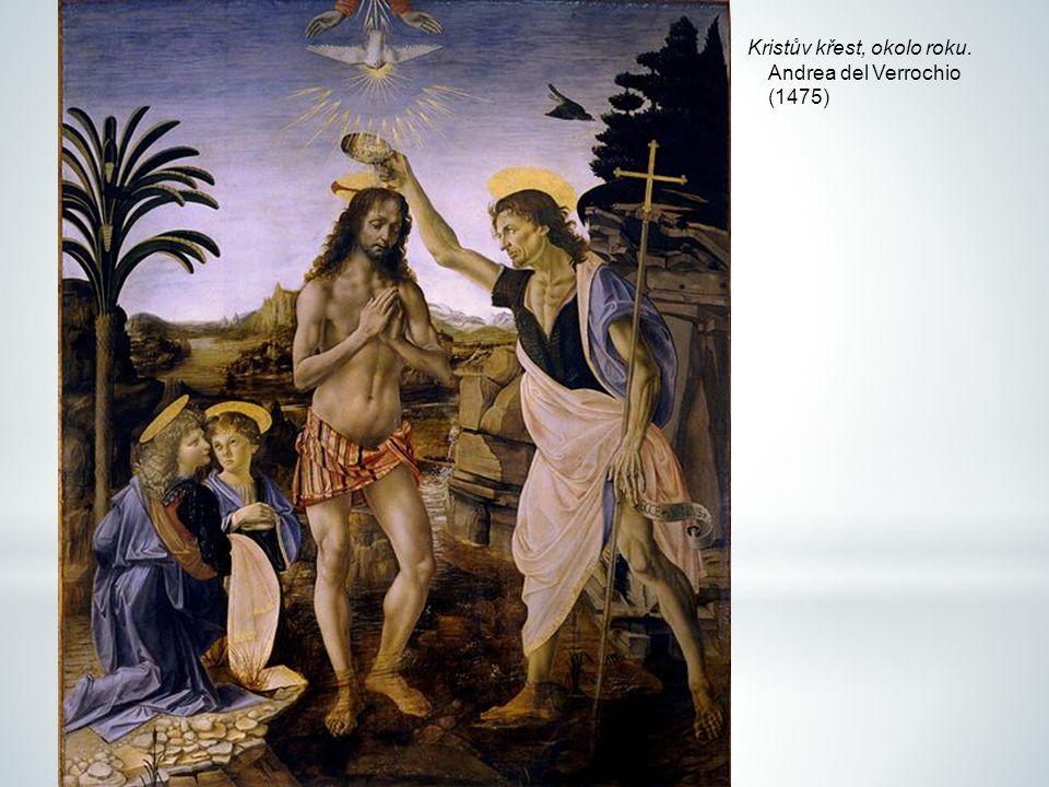 Kristův křest, okolo roku. Andrea del Verrochio (1475)