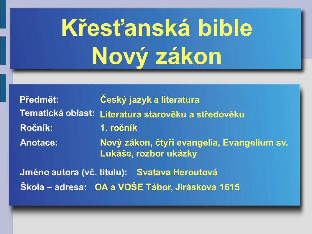 Náboženská literatura - křesťanská Bible Nový zákon - vznik 1.