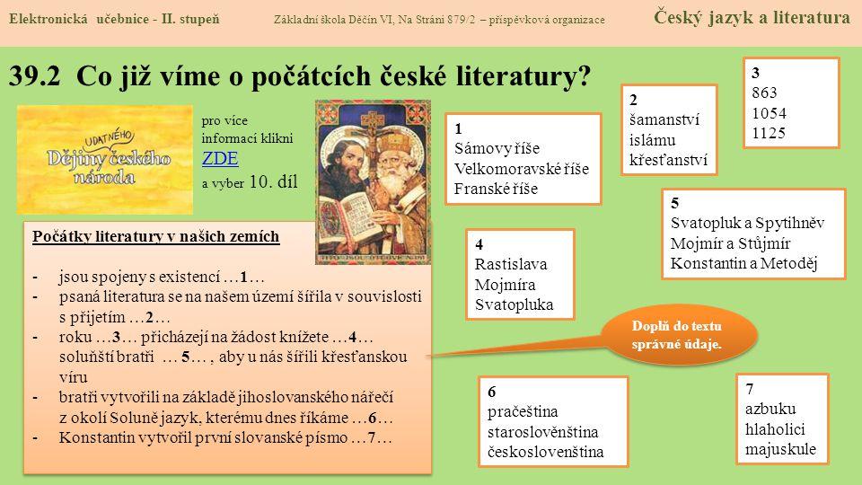 39.2 Co již víme o počátcích české literatury.Elektronická učebnice - II.
