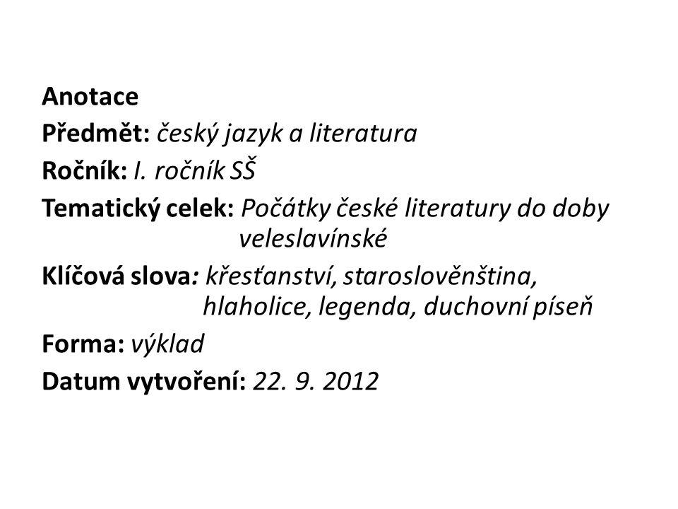 Počátky české literatury ve staroslověnském jazyce r.