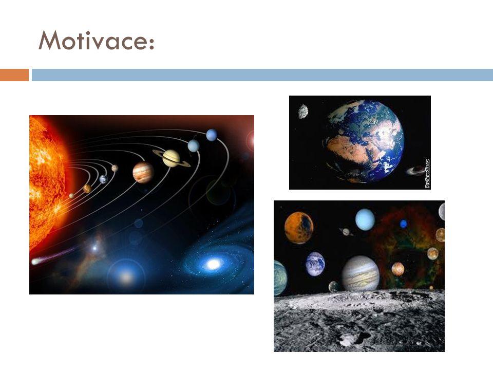 Vesmír  Vesmír či kosmos je souhrnné označení veškeré hmoty, energie a časoprostoru, který je obsahuje.