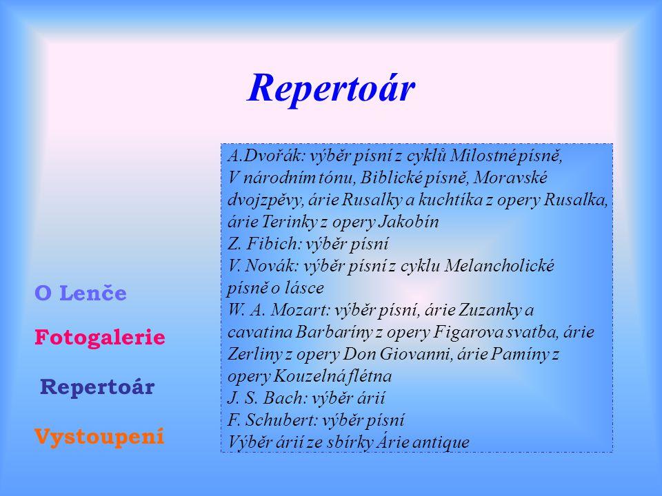 Fotogalerie osobní Fotogalerie O Lenče Vystoupení Repertoár Zpět do galerie Zpět