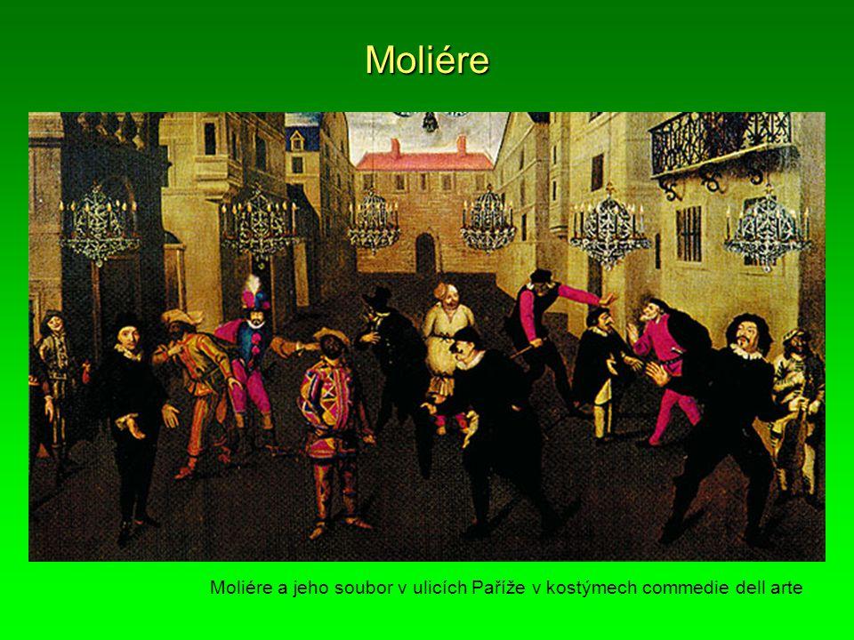 Moliére Moliére a jeho soubor v ulicích Paříže v kostýmech commedie dell arte