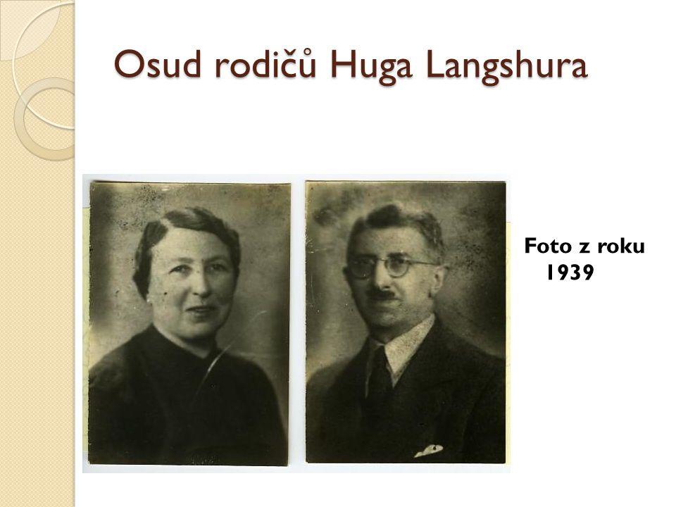 Foto z roku 1939 Osud rodičů Huga Langshura
