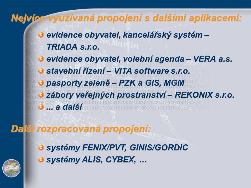 Nejvíce využívaná propojení s dalšími aplikacemi: Nejvíce využívaná propojení s dalšími aplikacemi: evidence obyvatel, kancelářský systém – TRIADA s.r