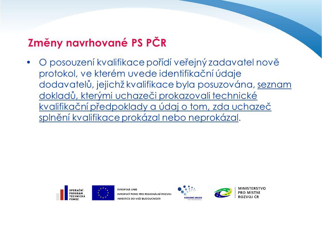 O posouzení kvalifikace pořídí veřejný zadavatel nově protokol, ve kterém uvede identifikační údaje dodavatelů, jejichž kvalifikace byla posuzována, s